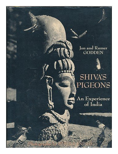 9780701113384: Shiva's Pigeons: Experience of India