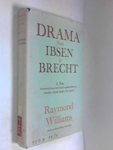 9780701113704: Drama from Ibsen to Brecht