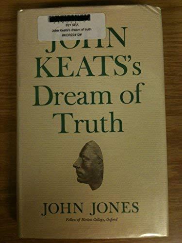 John Keats's Dream of Truth: Jones, John