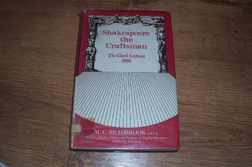 9780701114800: Shakespeare the Craftsman (The Clark lectures)