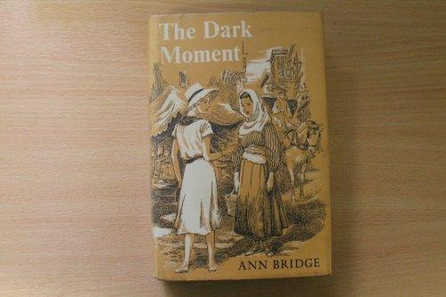 The Dark Moment: Ann Bridge
