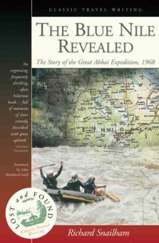 9780701115296: The Blue Nile revealed: The story of the Great Abbai Expedition, 1968