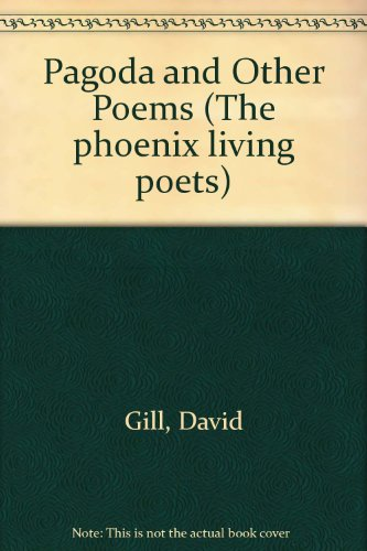 9780701115364: Pagoda and Other Poems (The Phoenix living poets)