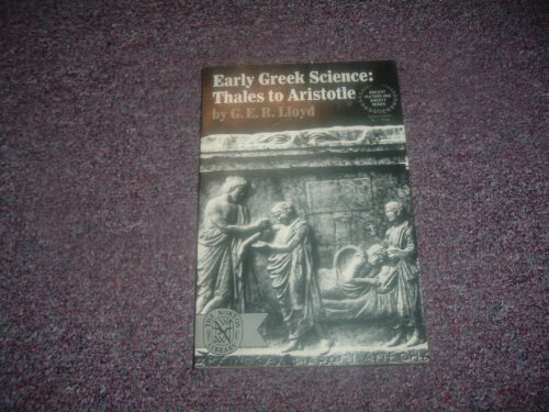 Early Greek Science: Thales to Aristotle.: LLOYD, G.E.R.,