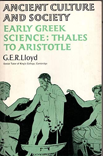 9780701115548: Early Greek Science: Thales to Aristotle