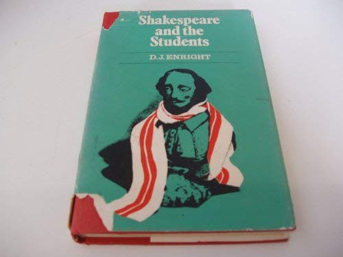 Shakespeare and the Students.: Enright, D J