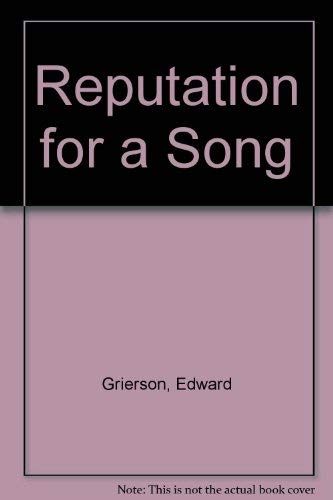 9780701115722: Reputation for a Song