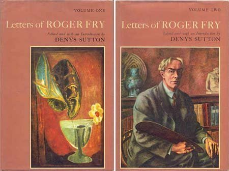 Letters of Roger Fry (Volume Two): Sutton, D (Ed.)