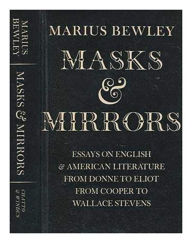 9780701116101: Masks and Mirrors: Essays on English and American Literature from Donne to Eliot, from Cooper to Wallace Stephens