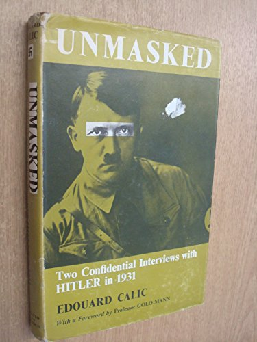 9780701116422: Unmasked: Two Confidential Interviews with Hitler