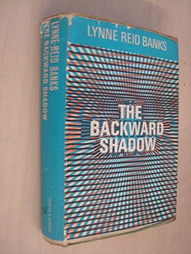 9780701116484: The Backward Shadow