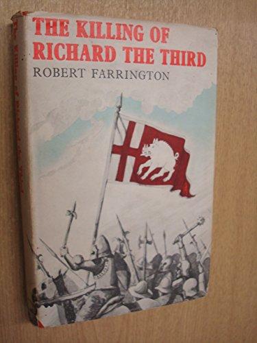 9780701116682: The Killing of Richard III