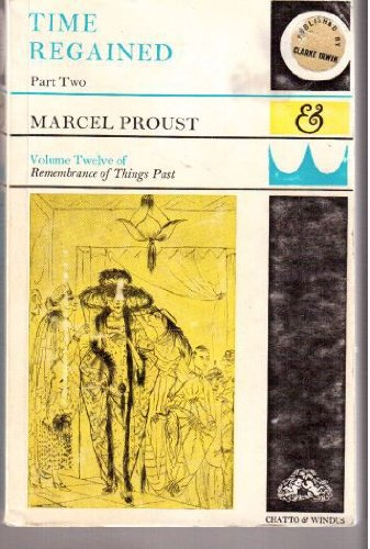 Remembrance of Things Past. (Volume Twelve, XIII;: Proust, Marcel. Translated