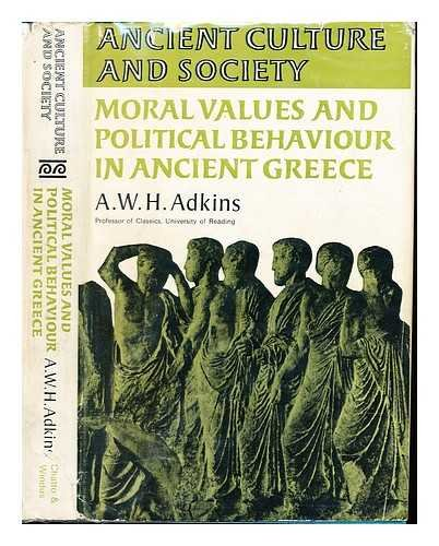 9780701117313: Moral Values and Political Behaviour in Ancient Greece (Ancient Culture & Society)