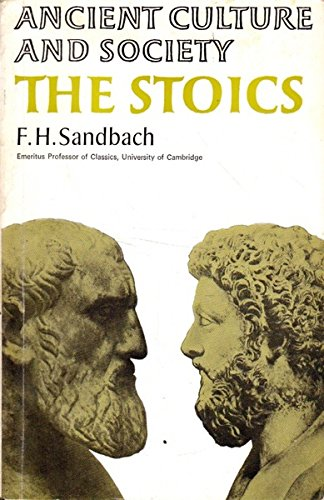 9780701117368: The Stoics (Ancient Culture & Society)