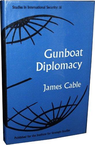9780701117559: Gunboat Diplomacy (Study in International Security)