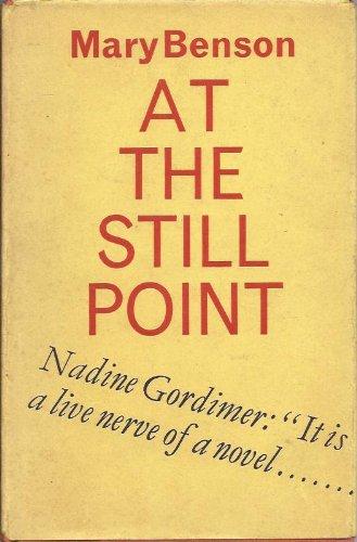9780701117566: At the Still Point