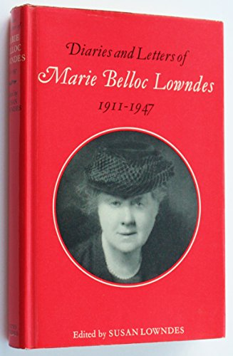 9780701117900: Diaries and letters of Marie Belloc Lowndes 1911 - 1947