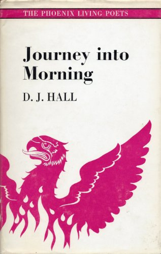 9780701117955: Journey into Morning (Phoenix Living Poets S.)