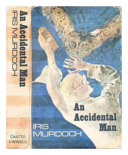 An Accidental Man: Murdoch, Iris