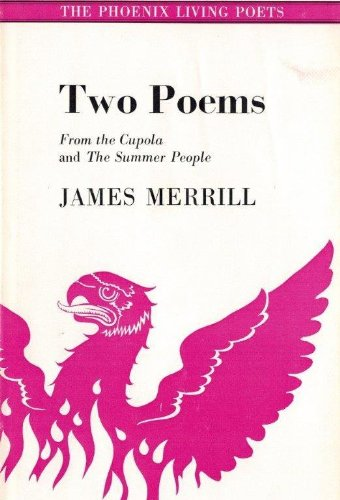 Two Poems (Phoenix Living Poets): Merrill, James