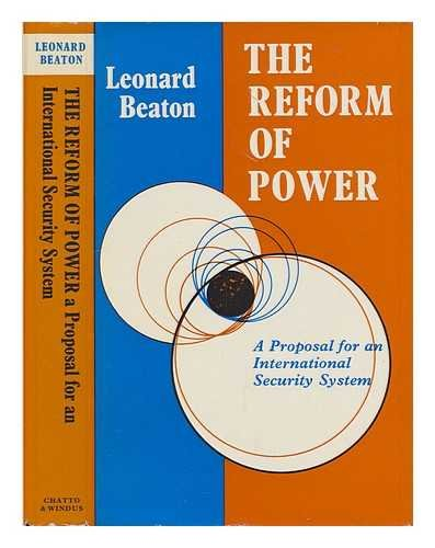 9780701118297: The Reform of Power: A Proposal for an International Security System