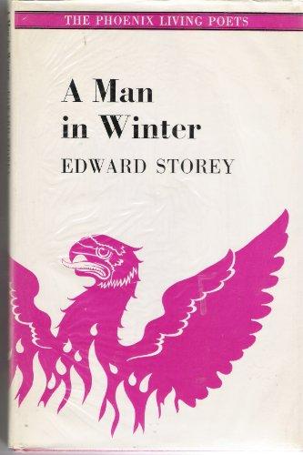 A man in winter (The Phoenix living poets): Storey, Edward