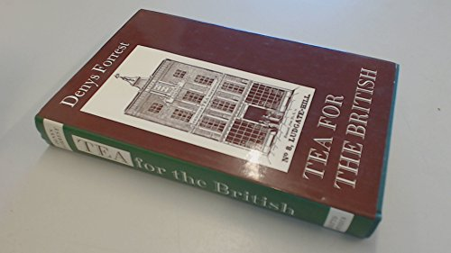 9780701119218: Tea for the British: The Social and Economic History of a Famous Trade