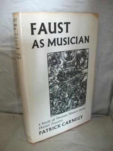 9780701119287: Faust as Musician: Study of Thomas Mann's Novel Doctor Faustus