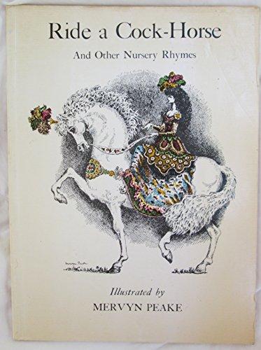 Ride a Cock Horse and Other Nursery: Peake, Mervyn