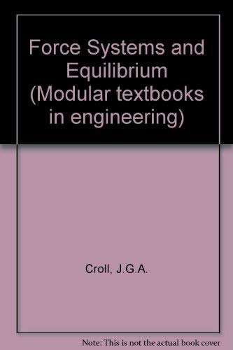 9780701119492: Force Systems and Equilibrium (Modular textbooks in engineering)