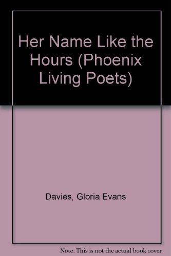 Her Name like the Hours: Davies, Gloria Evans