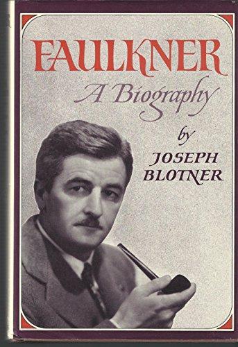 9780701120467: Faulkner: A Biography