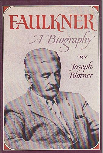 9780701120467: William Faulkner: A Biography. Volume Two.