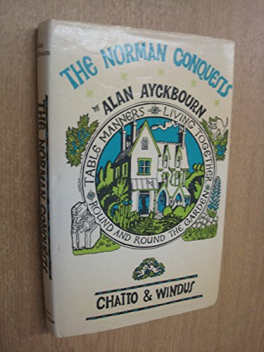 The Norman Conquests (0701121033) by Alan Ayckbourn
