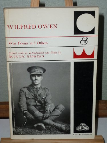 War Poems and Others: A Selection: Owen, Wilfred