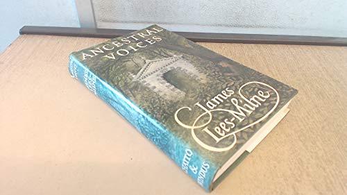 Ancestral Voices: Lees-Milne, James