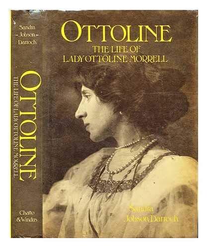 9780701121259: Ottoline: Life of Lady Ottoline Morrell