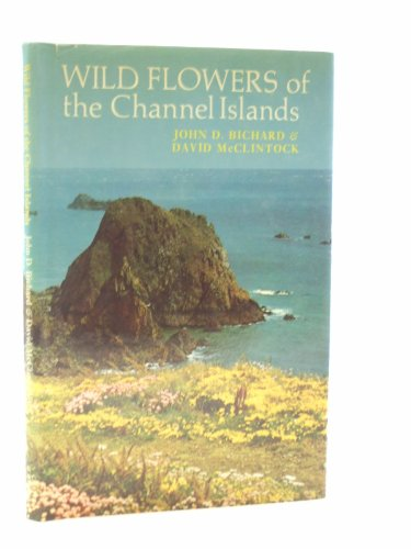 9780701121273: Wild Flowers of the Channel Islands