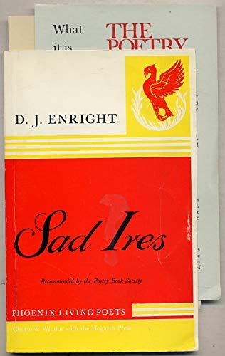 9780701121341: Sad Ires and Others (Phoenix Living Poets)