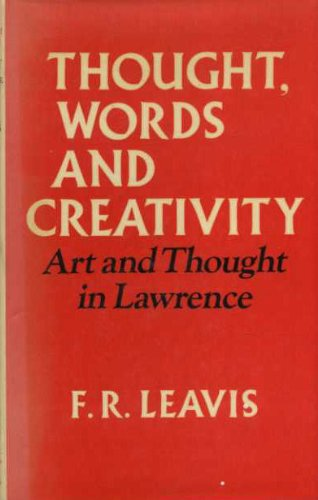 9780701121822: Thought, Words and Creativity: Art and Thought in D.H. Lawrence