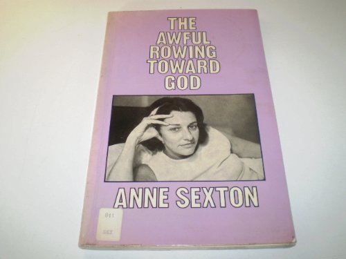 9780701122010: The Awful Rowing Toward God