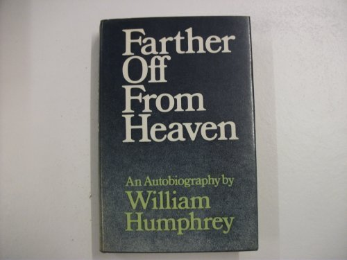 9780701122492: Farther Off from Heaven: An Autobiography