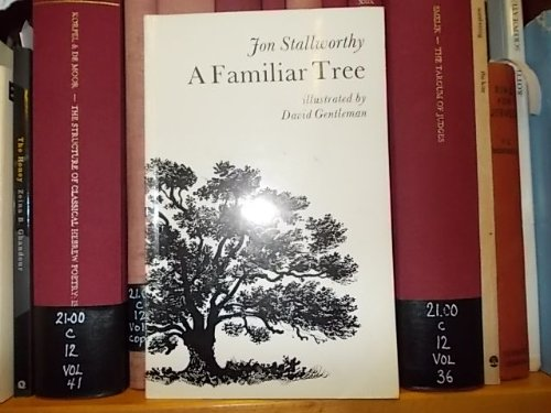 A Familiar Tree: Stallworthy, Jon