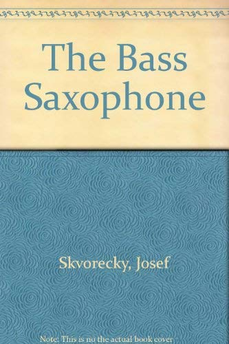 9780701123185: The Bass Saxophone (Czech and English Edition)