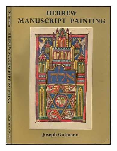 9780701123307: Hebrew Manuscript Painting