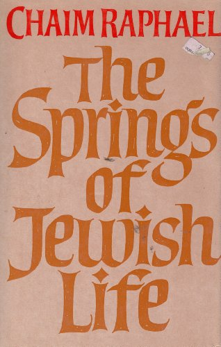 9780701123352: The Springs of Jewish Life