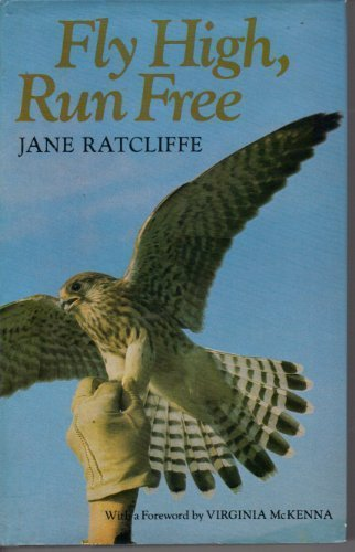 Fly High, Run Free. Signed By Edna Jane Ratcliffe