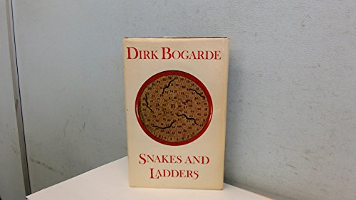 Snakes and Ladders: Bogarde, Dirk