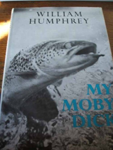 My Moby Dick: Humphrey, William